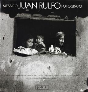 Libro Messico. Juan Rulfo fotografo