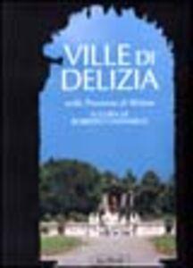 Libro Ville di delizia nella provincia di Milano