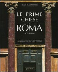 Le prime chiese di Roma. IV...