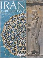 Iran. L'arte persiana