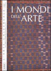 Foto Cover di I mondi dell'arte. Asia, Africa, Americhe, Oceania e preistoria, Libro di  edito da Jaca Book