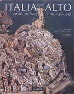 Italia dall'alto. Storia dell'arte e del paesaggio