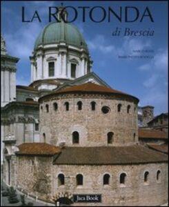 Libro La Rotonda di Brescia Marco Rossi