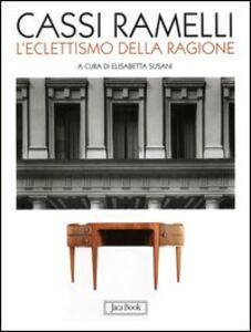 Libro Cassi Ramelli. L'eclettismo della ragione