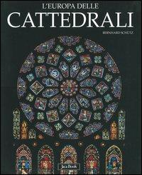 L' Europa delle cattedrali