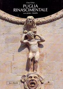 Foto Cover di Puglia rinascimentale, Libro di Chiara Gelao, edito da Jaca Book