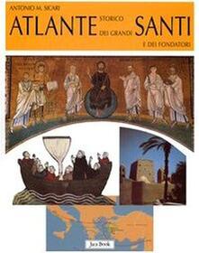 Secchiarapita.it Atlante storico dei grandi santi e dei fondatori Image