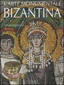 Libro L' arte monumentale bizantina Tania Velmans