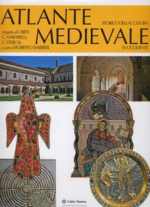 Libro Atlante storico della cultura medievale in Occidente