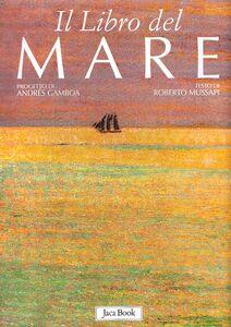 Libro Il libro del mare Roberto Mussapi
