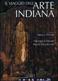 Il viaggio dell'arte indiana. Nel sud-est asiatico