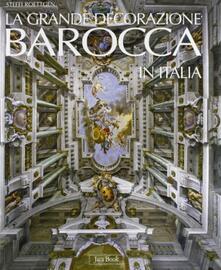 La grande docorazione barocca in Italia - Steffi Roettgen - copertina