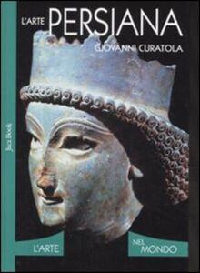 Libro L' arte persiana Giovanni Curatola