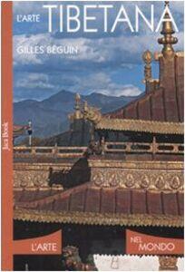 Libro L' arte tibetana Gilles Béguin