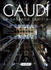 Foto Cover di Gaudì. La Sagrada Familia, Libro di  edito da Jaca Book