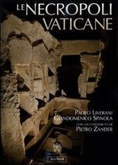 Le necropoli vaticane. La città dei morti di Roma