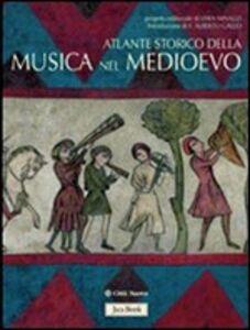 Foto Cover di Atlante storico della musica nel Medioevo, Libro di  edito da Jaca Book