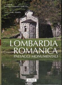 Foto Cover di Lombardia romanica. Vol. 2: Paesaggi monumentali., Libro di  edito da Jaca Book