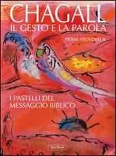 Chagall. Il gesto e la parola. I pastelli del messaggio biblico