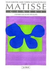 Matisse. Genesi. I papiers gouachés découpés