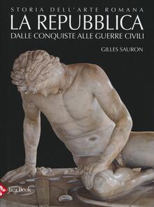 Milanospringparade.it Storia dell'arte romana. Vol. 2: La Repubblica. Dalle conquiste alle guerre civili. Image