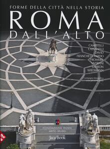Roma dallalto. Forme della città nella storia.pdf
