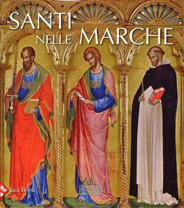 Foto Cover di Santi nelle Marche, Libro di  edito da Jaca Book