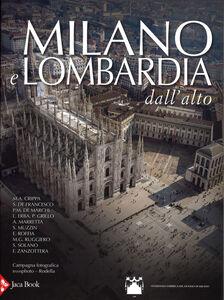 Libro Milano e Lombardia dall'alto