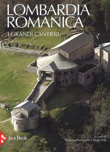 Squillogame.it Lombardia romanica. Ediz. a colori. Vol. 1: I grandi cantieri. Image