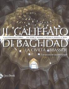 Il califfato di Baghdad. La civiltà Abbasside.pdf