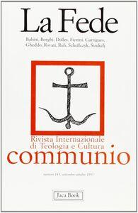 Foto Cover di La fede, Libro di  edito da Jaca Book