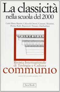 Libro Classicità nella scuola del 2000