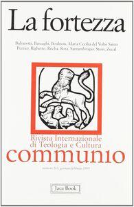 Foto Cover di La fortezza, Libro di  edito da Jaca Book