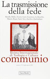 Foto Cover di La trasmissione della fede, Libro di  edito da Jaca Book