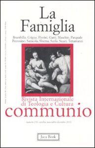Foto Cover di La famiglia, Libro di  edito da Jaca Book