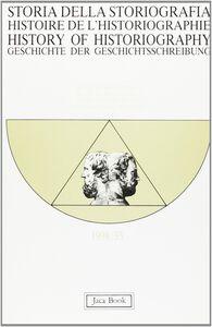 Libro Storia della storiografia. Vol. 33