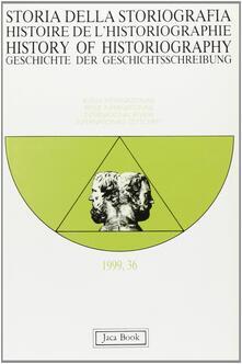 Ilmeglio-delweb.it Storia della storiografia. Vol. 36 Image