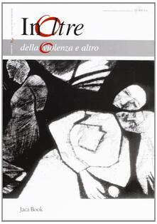 Festivalshakespeare.it InOltre. Vol. 2: Della violenza e altro. Image
