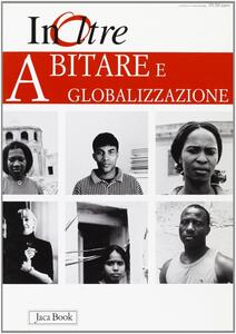 InOltre. Vol. 5: Abitare e globalizzazione.