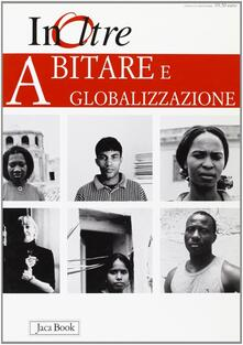 Letterarioprimopiano.it InOltre. Vol. 5: Abitare e globalizzazione. Image