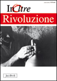 Ipabsantonioabatetrino.it InOltre. Vol. 11: Rivoluzione. Image