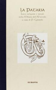 La pataria. Lotte religiose e sociali nella Milano dell'XI secolo