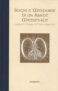 Libro Sogni e memorie di un abate medievale Franco Cardini , Nada Truci Cappelletti