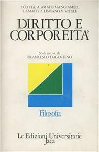 Libro Diritto e corporeità. Studi raccolti da Francesco D'Agostino
