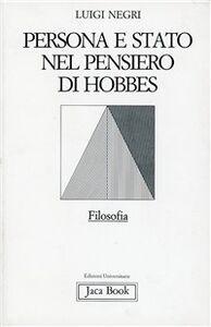 Libro Persona e Stato nel pensiero di Hobbes Luigi Negri