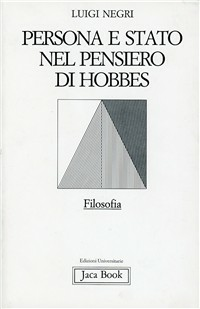 Persona e Stato nel pensiero di Hobbes