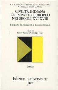 Libro Civiltà indiana e impatto europeo nei secoli XVI-XVII. L'apporto dei viaggiatori e missionari italiani