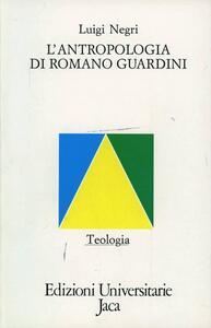 L' antropologia di Romano Guardini