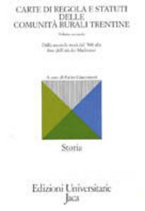 Libro Carte di regola e statuti delle comunità rurali trentine