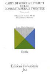 Carte di regola e statuti delle comunità rurali trentine